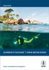 Lehrbuch Taucher* | Open Water Diver